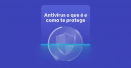 o que é antivírus