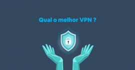 melhor VPN